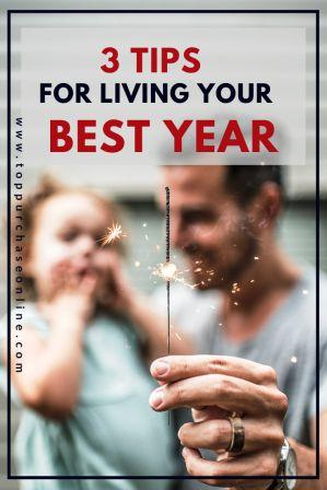 3 Tips for Living Your Best New Year