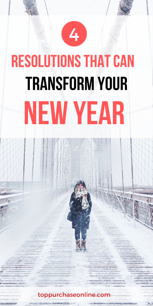 4 Resolutions That Can Transform Your Year a