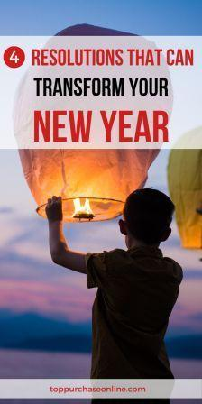 4 Resolutions That Can Transform Your Year b